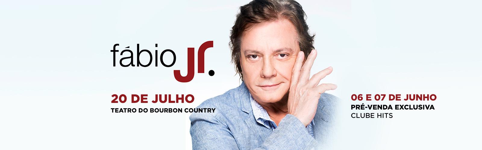 Pré-venda exclusiva dias 06 e 07 de junho para o Fábio Jr. em Poa